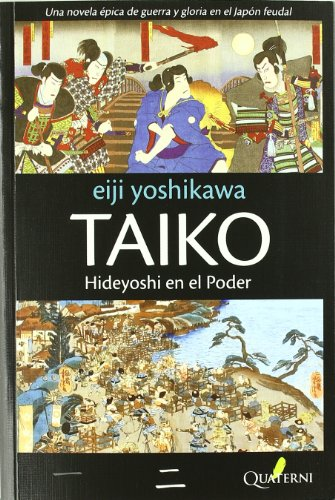 Taiko: Hideyoshi en el poder