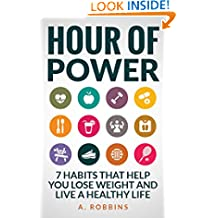 Health and Fitness: 7 Habits That Help You Lose Weight And Live a Healthy Life (Weight Loss,Morning Habits,Dieting,Burning Fat,Goals,Meditation,habit,health ... life,health and fitness,fitness,health)