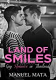 Front cover for the book Land of Smiles: Gay Romance in Thailand by Manuel Mata