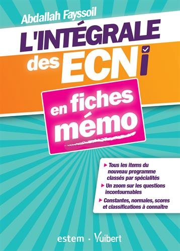 L'intégrale des ECNi en fiches mémo : Nouveau programme par Abdallah Fayssoil