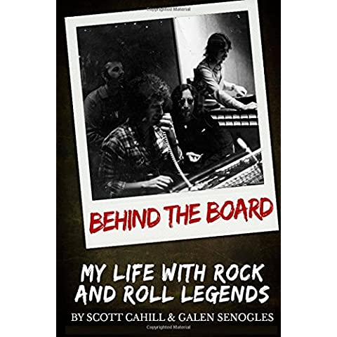 Behind the Board:My Life with Rock and Roll Legends