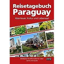 Reisetagebuch Paraguay