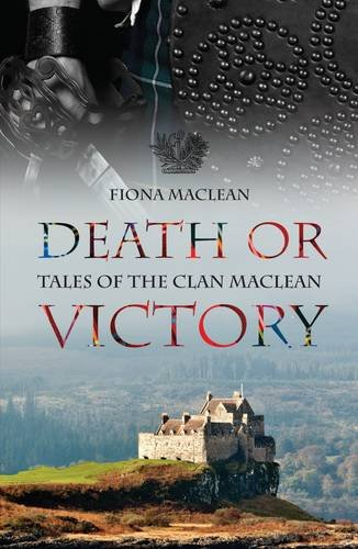 Death or Victory: Tales of the Clan Macl...