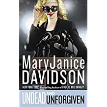 Undead and Unforgiven: A Queen Betsy Novel
