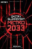Metro 2033: Roman von Dmitry Glukhovsky