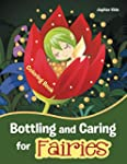 Bottling and Caring for Fairies Color...