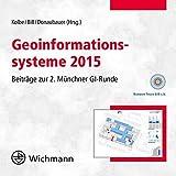 Geoinformationssysteme 2015: Beiträge zur 2. Münchner GI-Runde