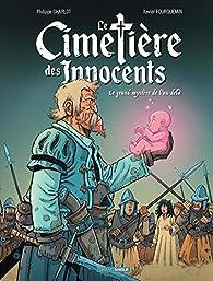 Le cimetière des innocents, tome 3 : Le grand mystère de l'au-delà par Philippe Charlot
