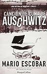 Canción de cuna de Auschwitz par Escobar