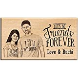 Engraveindia Friendship Day| Best Friend| Friend Forever Special Unique Personalize Gift - Wooden Engraved Photo Plaque/Photo Frame (7X4)