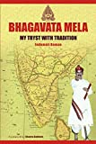 #3: Bhagavata Mela:: My Tryst with Tradition