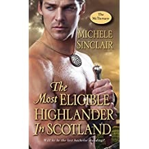 The Most Eligible Highlander in Scotland (The McTiernays)