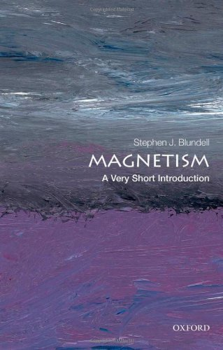 Magnetism: A Very Short Introduction 1st edition by Blundell, Stephen J. (2012) Paperback