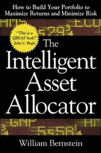 the-intelligent-asset-allocator-how-to-build-your-portfolio-to-maximize-returns-and-minimize-risk-pr