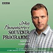 John Finnemore's Souvenir Programme: Series 6: BBC Radio 4 comedy sketch show