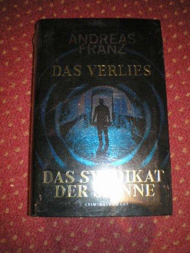 Das Verlies / Das Syndikat der Spinne: 2 Kriminalromane