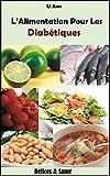 Telecharger Livres L Alimentation Pour Les Diabetiques (PDF,EPUB,MOBI) gratuits en Francaise