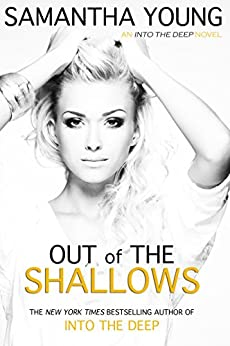 Out of the Shallows (Into the Deep Book 2) (English Edition) von [Young, Samantha]