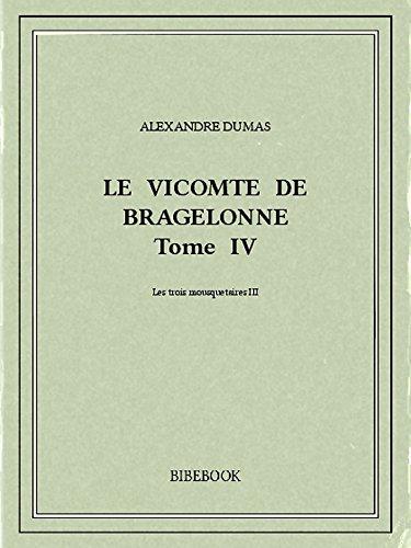 Couverture du livre Le vicomte de Bragelonne IV