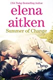 Summer of Change: Small Town Holiday Romance (The Springs Book 1)