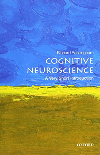 Cognitive Neuroscience: A Very Short Introduction (Very Short Introductions) por Richard Passingham