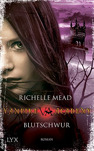 vampire-academy-blutschwur-blutschwur