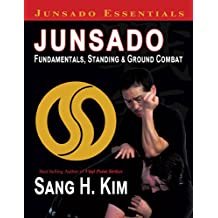 Junsado Fundamentals, Standing and Ground Combat (Junsado Essentials)