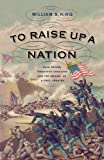 To Raise Up a Nation: John Brown, Frederick...