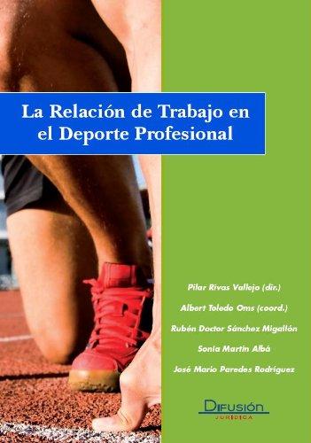 Relación del Trabajo en el Deporte Profesional por PILAR RIVAS TOLEDO