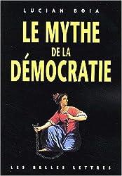 Le Mythe de la démocratie