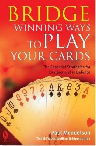 bridge-winning-ways-to-play-your-cards