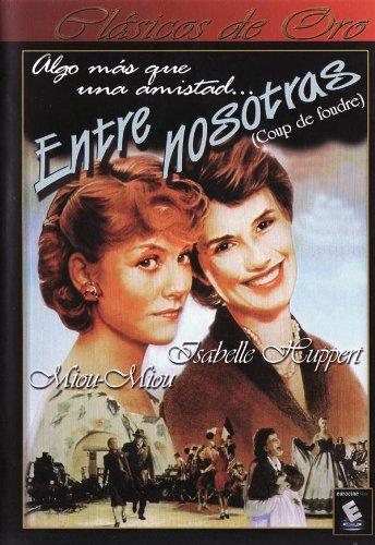 Entre Nosotras (Coup De Foudre (Aka Entre Nous)) (1982) *** Region 2 *** (Import) ***