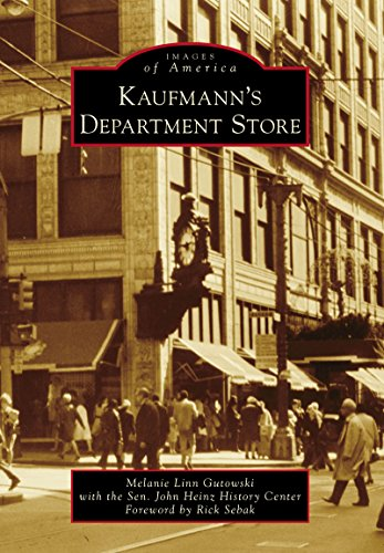 Kaufmann's Department Store (Images of America) (English Edition)