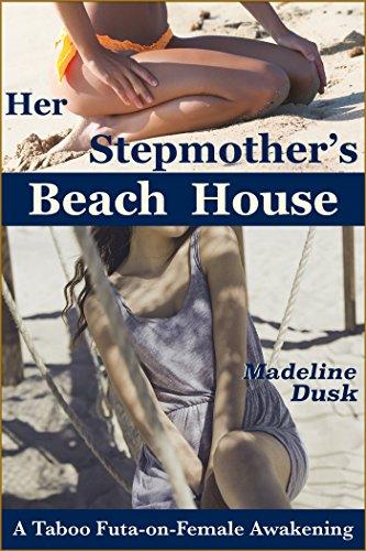 Her Stepmother's Beach House: A Taboo Futa-on-Female Awakening