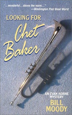 Looking for Chet Baker by Bill Moody (2003-03-01)