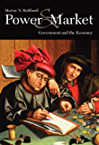 Power and Market (LvMI) (English Edition)