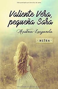 Valiente Vera, pequeña Sara par Andrea Longarela