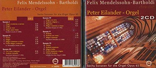 Sechs Sonaten für die Orgel Opus 65