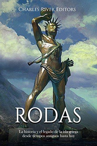 Rodas: La historia y el legado de la isla griega desde tiempos antiguos hasta hoy Descargar PDF Gratis