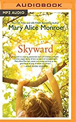 Skyward by Mary Alice Monroe (2016-05-31)