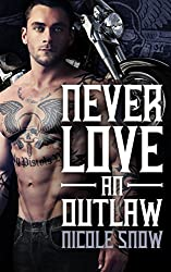 Never Love an Outlaw: Deadly Pistols MC Romance (Outlaw Love) (English Edition)