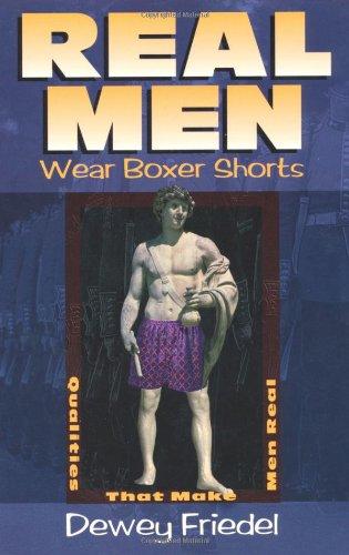 Real Men Wear Boxer Shorts -