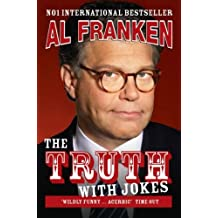 The Truth with Jokes by Al Franken (2005-10-27)