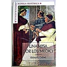 Una Misa Por Los Medici