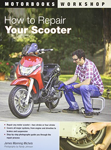 how-to-repair-your-scooter-motorbooks-workshop