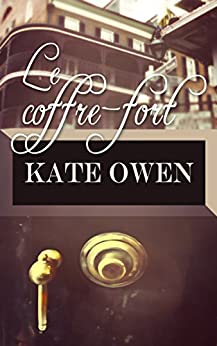 Le coffre-fort par [Owen, Kate]