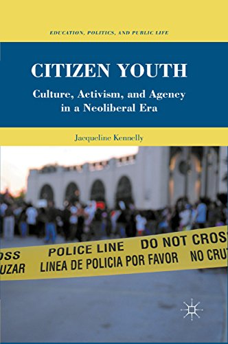 Citizen Youth: Culture, Activism, and Agency in a Neoliberal Era (Education, Politics and Public Life) (English Edition)