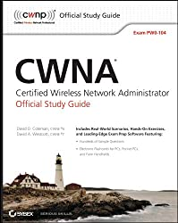 CWNA Certified Wireless Network Administrator Official Study Guide: Exam PW0-104 (English Edition)