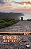 Romeo@Juliette : Edition bilingue français-anglais