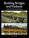 Building Bridges and Viaducts for Mod...
